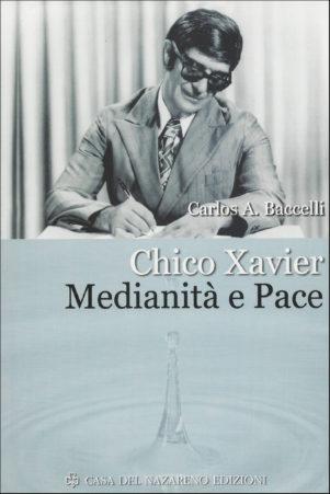 Chico Xavier medianità e pace capaSITE