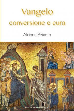 Vangelo conversione e cura